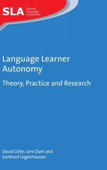 Language Learner Autonomy : Theory, Practice and Research, Hardback Book