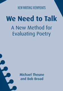 We Need to Talk : A New Method for Evaluating Poetry, Hardback Book