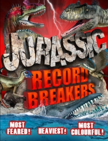 Jurassic Record Breakers, Paperback Book