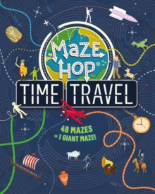 Maze Hop: Time Travel, Paperback / softback Book