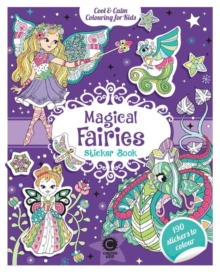 Cool & Calm Colouring for Kids Magical Fairies Sticker Book, Paperback / softback Book