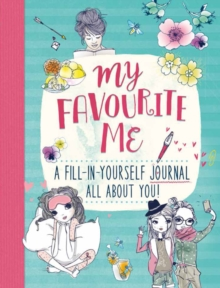 My Favourite Me: A Fill-In-Journal All About You!, Mixed media product Book