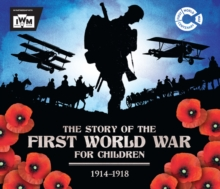 The Story of the First World War for Children (1914-1918), Paperback Book