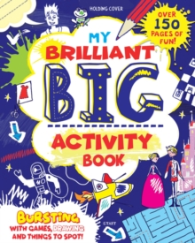 My Brilliant Big Activity Book, Paperback / softback Book