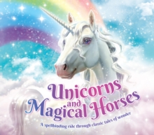 Unicorns and Magical Horses, Paperback / softback Book