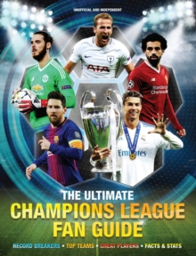 The Ultimate Champions League Fan Guide, Hardback Book