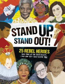 Stand Up, Stand Out, Hardback Book