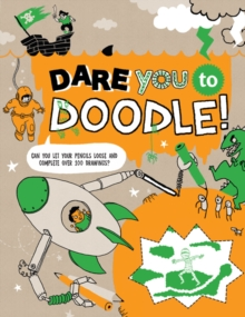Dare You To Doodle, Paperback / softback Book