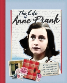 The Life of Anne Frank : With a folder of documents to personalise, Mixed media product Book