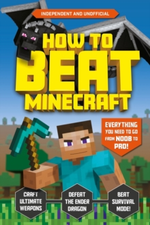 How to Beat Minecraft, Paperback / softback Book