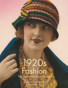 1920's Fashion : The Definitive Sourcebook, Paperback / softback Book