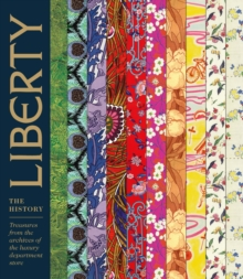Liberty: The History, Hardback Book