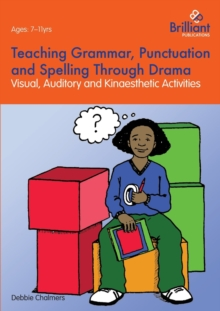 Teaching Grammar, Punctuation and Spelling Through Drama, Paperback Book