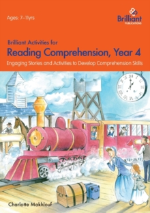 Brilliant Activities for Reading Comprehension, Year 4 (2nd Ed) : Engaging Stories and Activities to Develop Comprehension Skills, Paperback Book