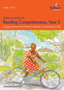 Brilliant Activities for Reading Comprehension, Year 5 (2nd Ed) : Engaging Stories and Activities to Develop Comprehension Skills, Paperback Book