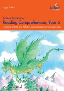 Brilliant Activities for Reading Comprehension, Year 6 (2nd Ed) : Engaging Stories and Activities to Develop Comprehension Skills, Paperback / softback Book