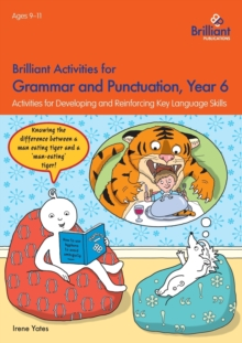 Brilliant Activities for Grammar and Punctuation, Year 6 : Activities for Developing and Reinforcing Key Language Skills, Paperback Book
