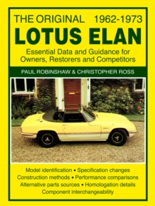The Original Lotus Elan - Essential Data & Guidance for Owners, Restorers & Competitors, Paperback Book