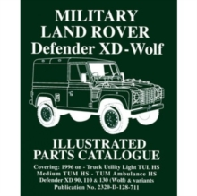Military Land Rover XD-Wolf : Illustrated Parts Catalogue, Paperback / softback Book