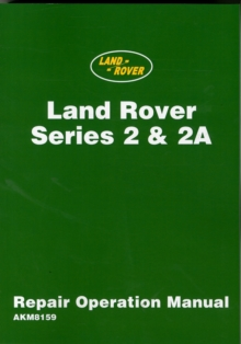 Land Rover 2 and 2A Repair Operation Manual, Paperback Book