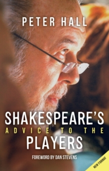 Shakespeare (TM)s Advice to the Players, Paperback / softback Book
