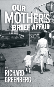 Our Mother's Brief Affair, Paperback Book
