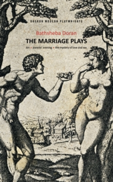 The Marriage Plays : Kin, Parents Evening & The Mystery of Love and Sex, Paperback Book