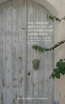 The Oberon Anthology of Contemporary Greek Plays, Paperback Book