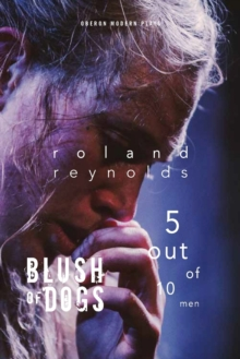 Blush of Dogs & 5 Out of 10 Men, Paperback Book