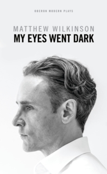 My Eyes Went Dark, Paperback Book