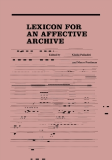 Lexicon for an Affective Archive, Paperback Book