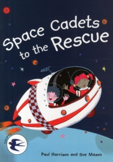 Space Cadets to the Rescue, Paperback / softback Book