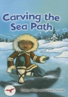 Carving the Sea Path, Paperback / softback Book