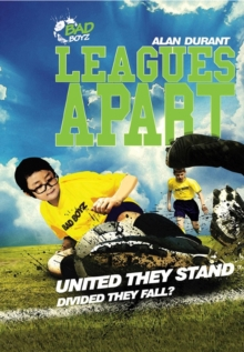 Leagues Apart - United They Stand - Divided They Fall?, Paperback / softback Book