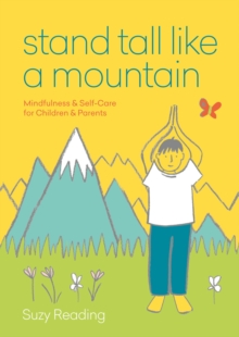 stand tall like a mountain  mindfulness and selfcare for
