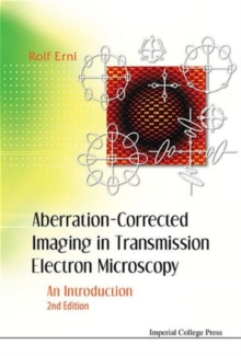Aberration-corrected Imaging In Transmission Electron Microscopy: An Introduction (2nd Edition), Hardback Book