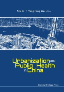 Urbanization And Public Health In China, Hardback Book