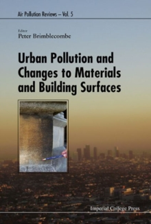Urban Pollution And Changes To Materials And Building Surfaces, Hardback Book