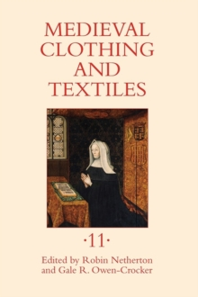 Medieval Clothing and Textiles 11, Hardback Book