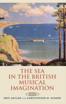 The Sea in the British Musical Imagination, Hardback Book