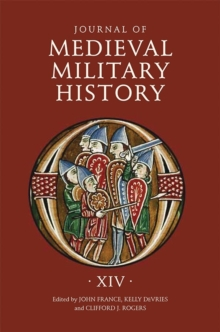 Journal of Medieval Military History : Volume X, Hardback Book