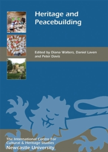 Heritage and Peacebuilding, Hardback Book