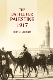 The Battle for Palestine, 1917, Paperback / softback Book