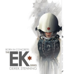 Born in Concrete : The EK Series, Hardback Book
