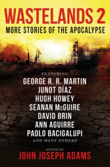 Wastelands 2 - More Stories of the Apocalypse, Paperback Book