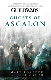 Guild Wars - Ghosts of Ascalon, Paperback / softback Book