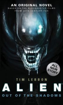 Alien - Out of the Shadows (Book 1), Paperback / softback Book