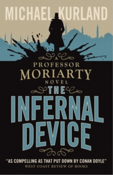 The Infernal Device (A Professor Moriarty Novel), Paperback Book