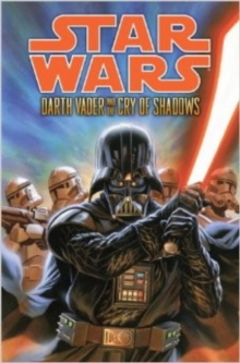 Star Wars : Darth Vader and the Cry of Shadows, Mixed media product Book