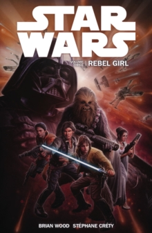 Star Wars - Rebel Girl : v.3, Paperback Book